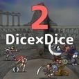 Dice×Dice2