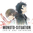 MONOTO-SITUATION : LUCID AND DAYDREAM