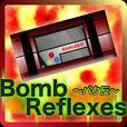~バク反~BombReflexes