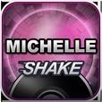 Michelle シェイク