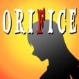 ORIFICE-オリフィス-
