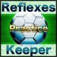 Reflexes Keeper Practice