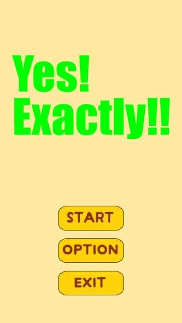 Yes!Exactly!!のスクリーンショット_1