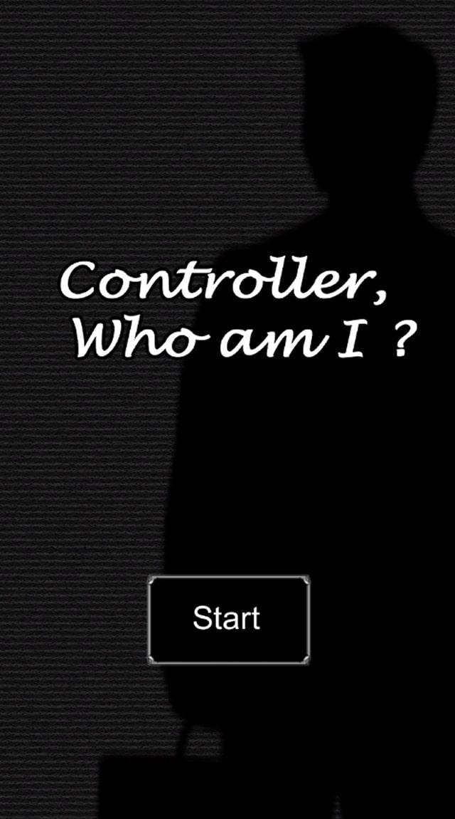 Controller, Who am I?のスクリーンショット_1